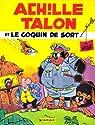 Achille Talon, tome 18 : Achille Talon et le coquin de sort par Greg