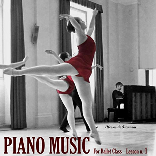 Piano Music For The Ballet Lesson 1: Barre ()