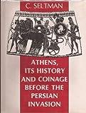Athens, Charles T. Seltman, 0890050023