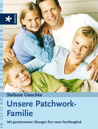 unsere-patchwork-familie-mit-gemeinsamen-bungen-frs-neue-familienglck