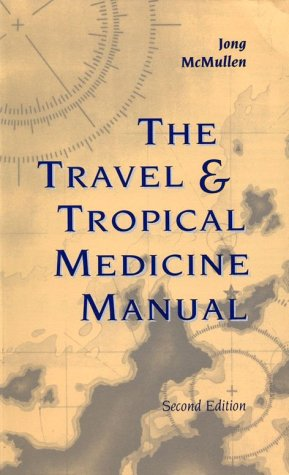 Travel & Tropical Medicine Manual