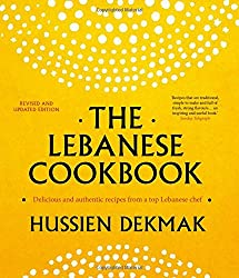 The Lebanese Cookbook: Delicious & authentic recipes from a top Lebanese chef