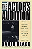 The Actor's Audition, David Black, 0679732284