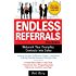 Endless Referrals, Third Edition (Business Books)