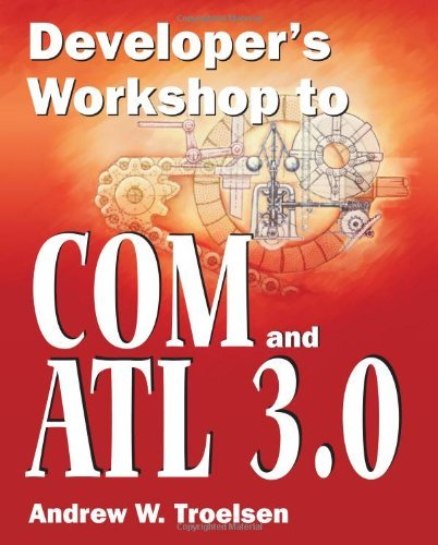 ?BETTER? Developer's Workshop To COM And ATL 3.0. special return great course located stock started forum