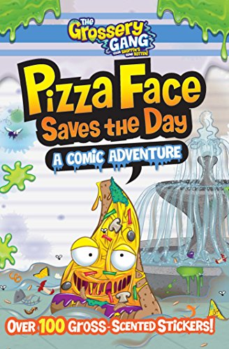 The Grossery Gang Pizza Face Saves the Day A Comic Adventure [BuzzPop] (Tapa Blanda)