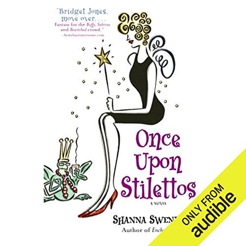 (Once Upon Stilettos: A Novel)