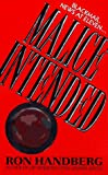 Front cover for the book Malice Intended by Ron Handberg