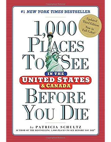 1,000 Places to See in the United States and Canada Before You Die (1,000 Places