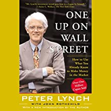 One Up On Wall Street Audiobook by Peter Lynch Narrated by Peter Lynch