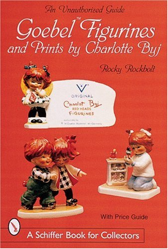 Download Goebel Figurines and Prints by Charlotte Byj (Schiffer Book for Collectors) pdf
