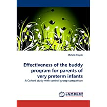 Effectiveness of the buddy program for parents of very preterm infants: A Cohort study with control group comparison