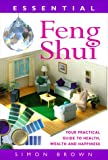 Essential Feng Shui, Simon Brown, 0706378547