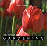 The Spirit of Gardening, Nancy Mair, 1565892046