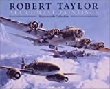 Robert Taylor Air Combat Paintings, Robert Taylor, 1574271318