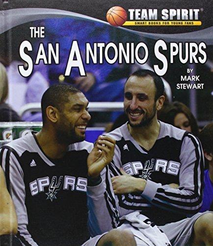 - The San Antonio Spurs (Team Spirit) by Mark Stewart (2014-07-04)
