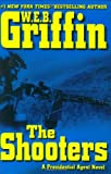 The Shooters, W.E.B. Griffin, 039915440X