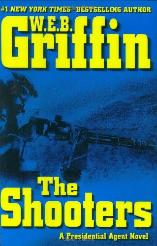 The Shooters (A Presidential Agent Novel)