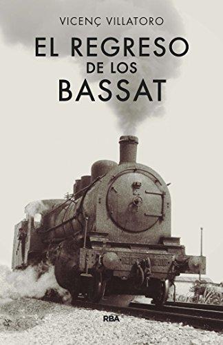 [D0wnl0ad] El regreso de los Bassat (CRÓNICA) (Spanish Edition) RAR