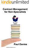 Contract Management for Non-Specialists: A Bite-Sized Business Book (Bite-Sized Books 4) (English Edition)