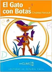 Lecturas Ninos. El gato con botas, Nivel B1 (Spanish