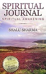 Spiritual Journal: 101 Spiritual Questions to Ask Yourself: Spiritual Awakening