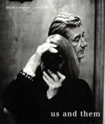 Helmut Newton and Alice Springs: Us and Them