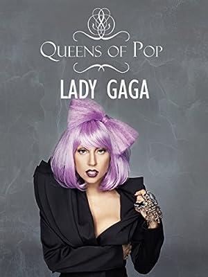 Lady Gaga - Queens of Pop