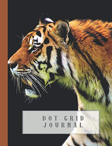 Dot grid Journal: Journaling notebook for the nature and animal lover - Stunning close up of a tiger