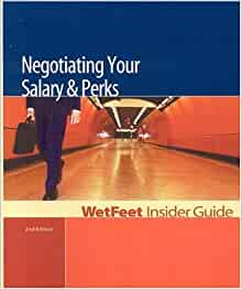 Negotiating your salary perks wetfeet insider guide for Fishing guide salary