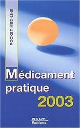 Médicament pratique 2003