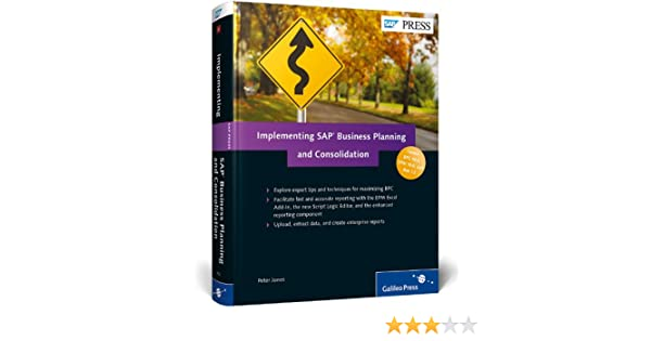 Implementing SAP Business Planning and Consolidation: Peter Jones ...