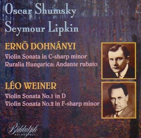 Dohnányi: Sonata in c#; Weiner: Sonatas / Shumsky, Lipkin