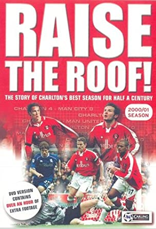 5b2af19e402 Charlton Athletic  Raise The Roof! - Season Review 2000 01 DVD ...
