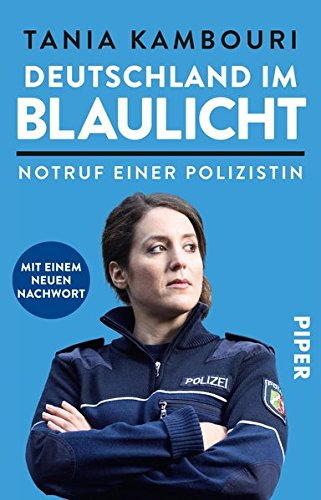 Deutschland im Blaulicht: Notruf einer Polizistin