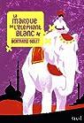 La marque de l'éléphant blanc par Solet
