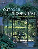 Outdoor Decorating and Style Guide, Nora Richter Greer, 1592531032