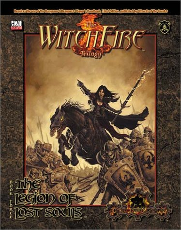 Read Online The Witchfire Trilogy, Book 3: The Legion of Lost Souls (Privateer Press d20) ebook