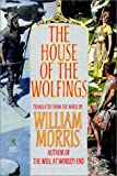 The House of the Wolfings, William Morris and Eirikr Magnusson, 1587156431