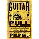 Guitar Pull: Conversations with Country Music's Legendary Songwriters
