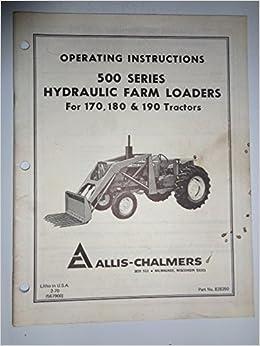 Allis Chalmers *500 Series Hydraulic Farm Loader (for use on