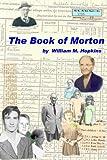 The Book of Morton, William M. Hopkins, 0557536227