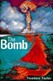 The Bomb, Theodore Taylor and Theodore Taylor, 0152008675