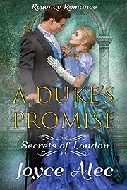 A Duke's Promise: Regency Romance (Secrets of London)