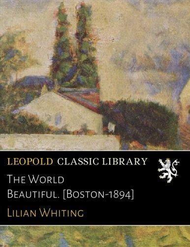 Download The World Beautiful. [Boston-1894] pdf