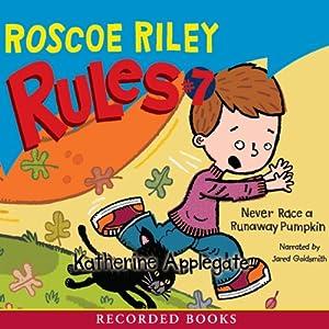 Never Race a Runaway Pumpkin Audiobook