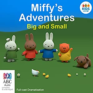 Miffy's Adventures Big and Small Audiobook