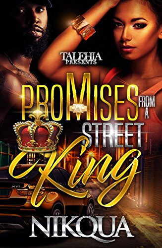 Promises from A Street King (Book two of the moore family)