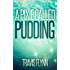 A Pixie Called Pudding (Book 1)