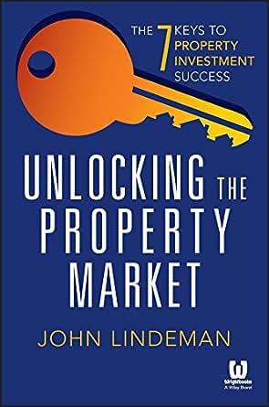 John Lindeman Unlocking The Property Market